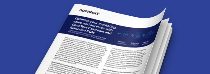 OpenText Optimize Marketing Sales Services Exstream Extended ECM