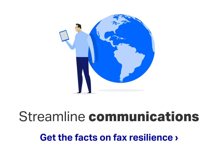 Streamline communications - Get the facts on fax resilience